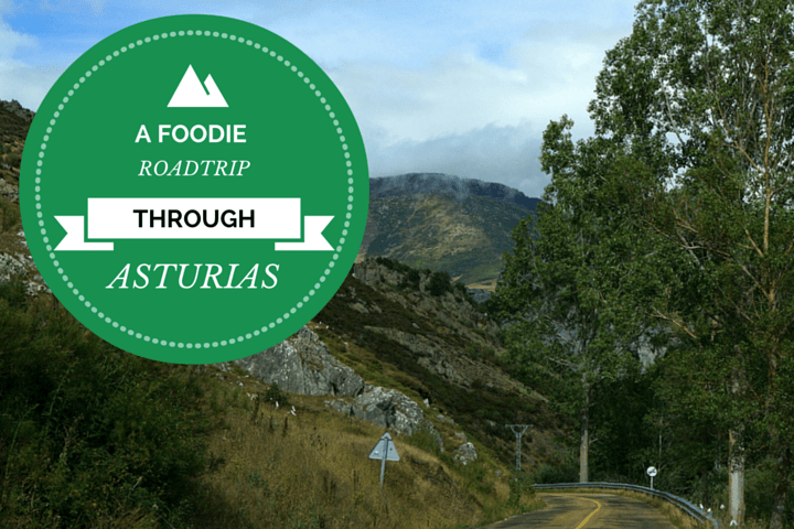 A foodie road trip through Asturias.