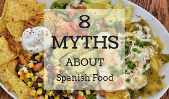 8 Myths About Spanish Food