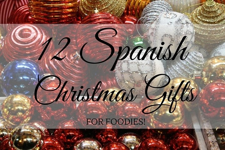 12 spanish christmas gifts for foodies