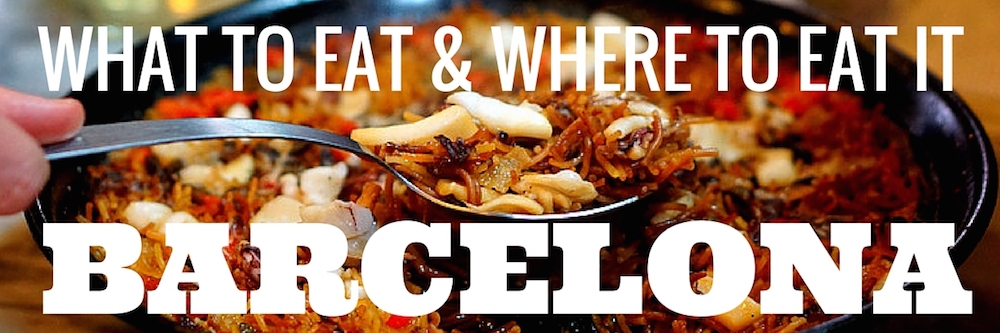 What to eat in Barcelona- this is the ultimate guide from a Spanish food blogger!