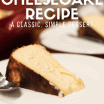 Burnt Basque cheesecake pin. A slice of cheesecake on a white plate with text reading Spanish Cheesecake Recipe.