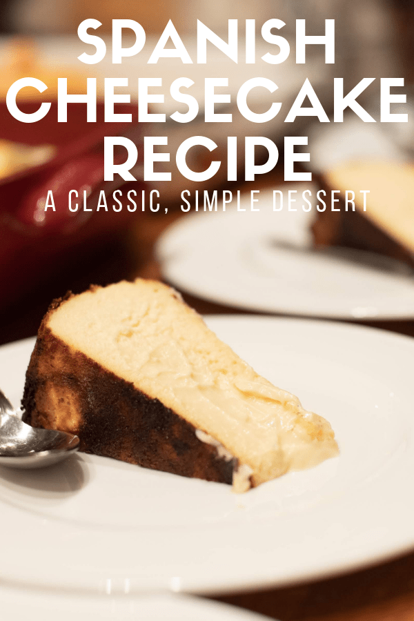 It's easy to fill up on tapas during meals in Spain, but be sure to save room for dessert! This Spanish cheesecake recipe is simple, delicious, and the perfect way to end one of those long, leisurely meals so common in Spain. Here's how to make a traditional sweet treat you'll love! #cheesecake #delish