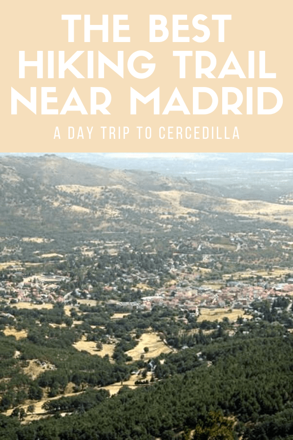 Travel isn't just about visiting the big cities. Some of the best places to visit in Spain are way out in nature! This guide to hiking in Madrid will give you a sample itinerary for a trip out to Cercedilla, a beautiful natural wonderland not too far from the Spanish capital. #Madrid #hiking