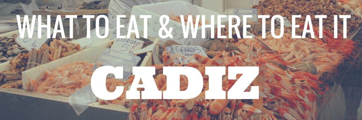 eating in cadiz guide