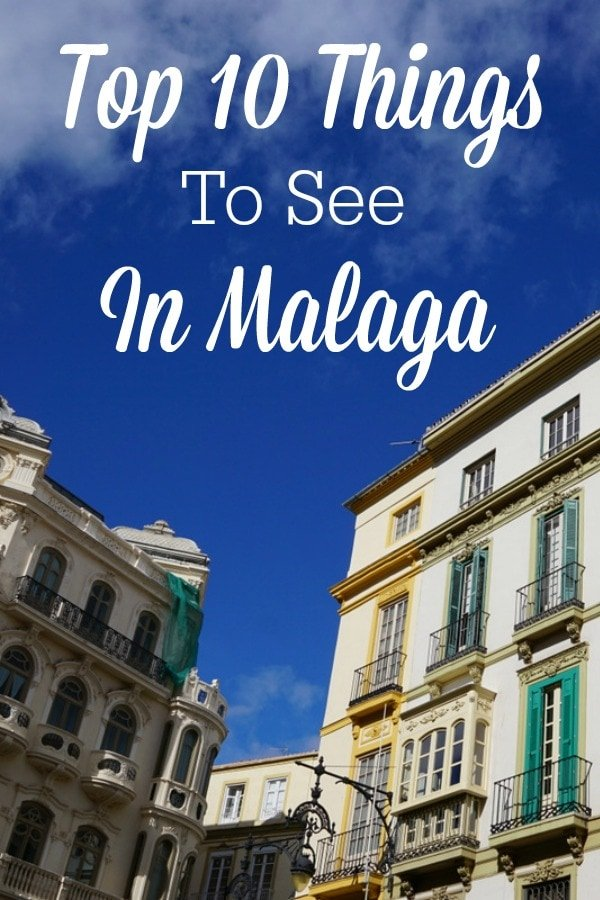 There are a lot of things to see in Malaga. Here are the 10 that should be on any traveler's list.