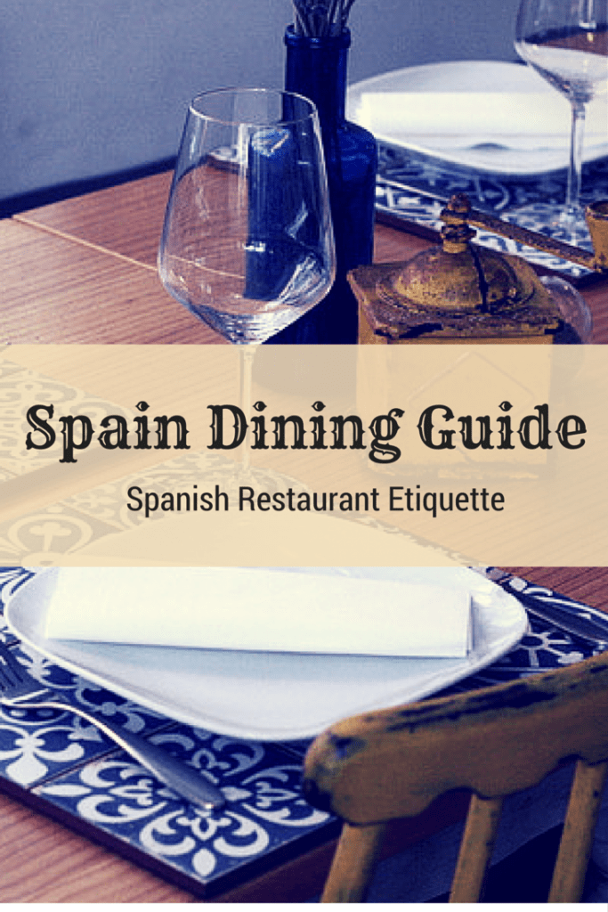 Don't make my mistakes! These simple rules on eating out in Spain will make any visit to Spain infinitely less awkward!