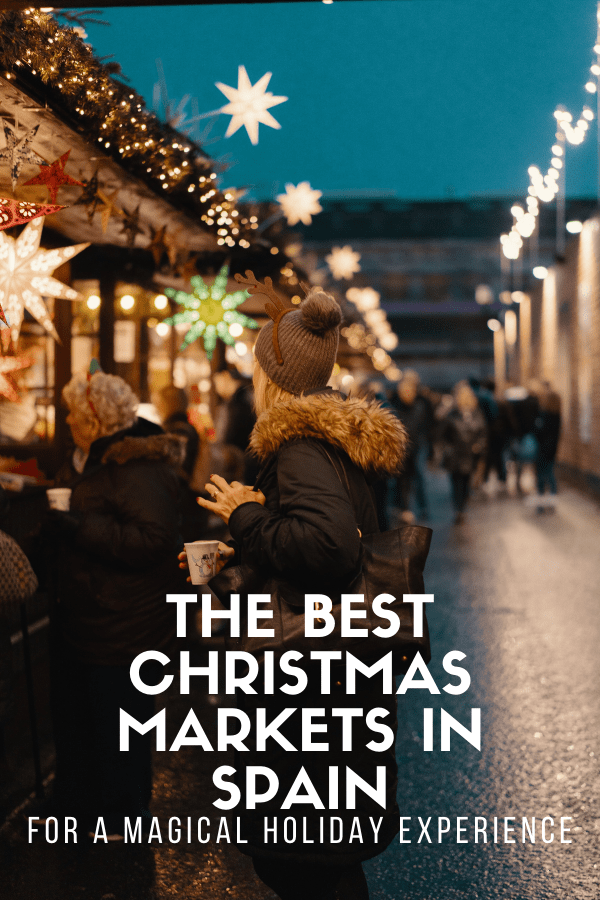 Madrid, Barcelona, Seville—Spain's biggest cities all turn into verifiable winter wonderlands come Christmas! Christmas markets in Spain combine the beauty of a traditional European winter vibe with a laid-back Mediterranean twist. Here are the ones you should definitely include in your travel plans!