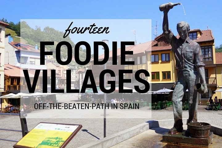14 Off The Beaten Path Villages in Spain No Foodie Should Miss