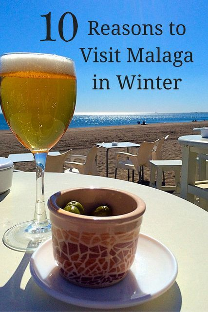 Everyone needs a little sun when the weather gets chilly. These 10 reasons to visit Malaga in winter will help you get started planning your getaway.