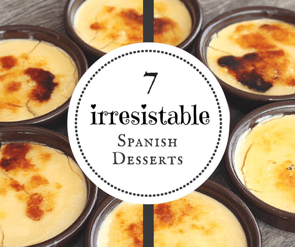 From creamy custards to flaky pastries, Spanish desserts are downright delicious!