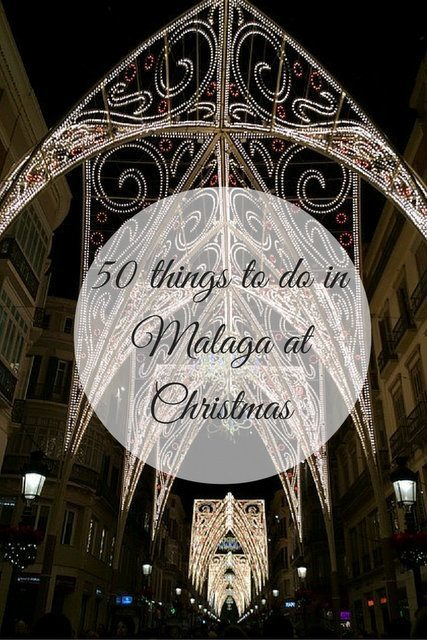Ready to make the most of the holiday season? These 50 things to do in Malaga at Christmas are calling your name.
