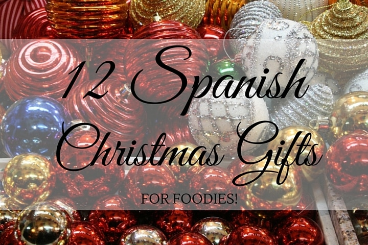 Christmas In Spanish.12 Spanish Christmas Gifts For Foodies Spanish Sabores