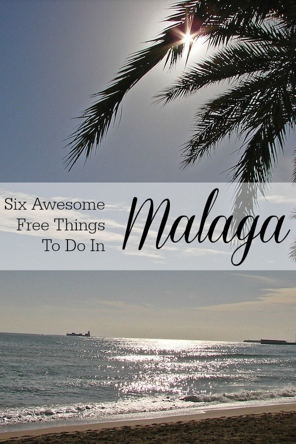 Malaga is one of Spain's most happening cities, and the best part is that you don't need a ton of money to make the most of it. Here are six fabulous free things to do in Malaga to help make the most of the city without breaking the bank.