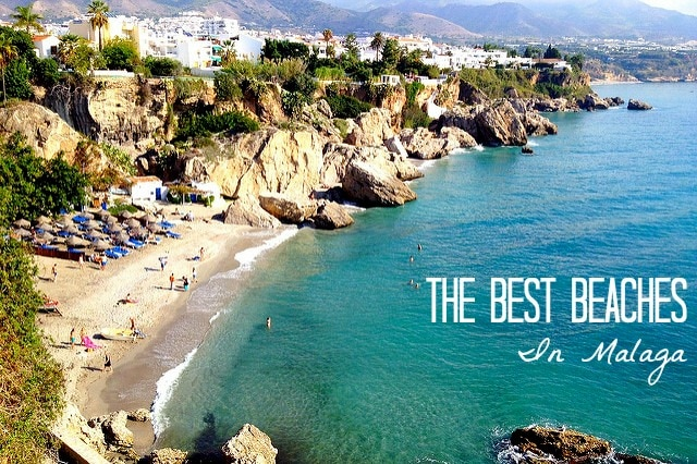 7 Stunning Beaches In Malaga You Need To Check Out Right Now