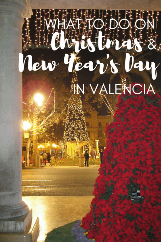 Create unforgettable memories when you spend the holidays in Valencia! Here's what to do on Christmas and New Year's Day.