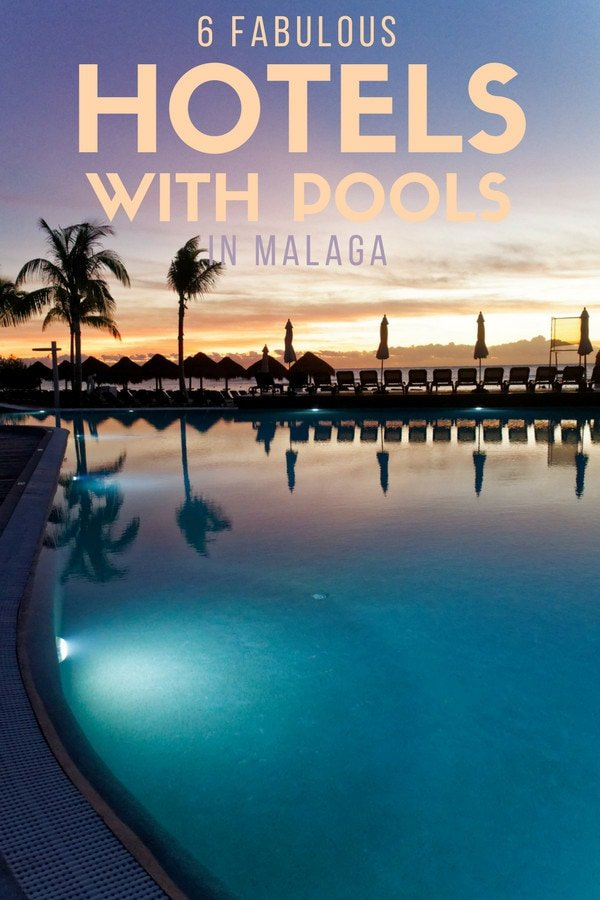 Dive into summer fun at these 6 fabulous hotels with pools in Malaga!
