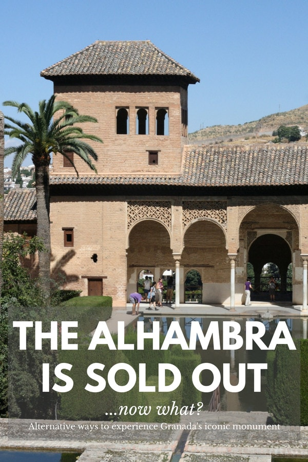 What options do you have if the Alhambra is sold out? Quite a few of them, actually! Here's how to experience Spain's most visited monument in a different way.