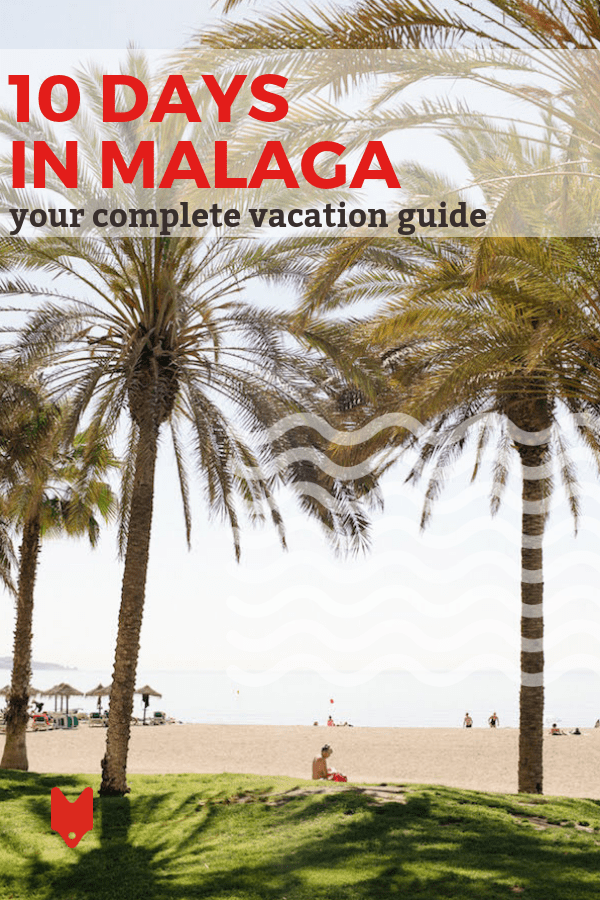 Ready to spend an unforgettable 10 days in Malaga? This itinerary will help you get started on planning the Mediterranean beach getaway of a lifetime.