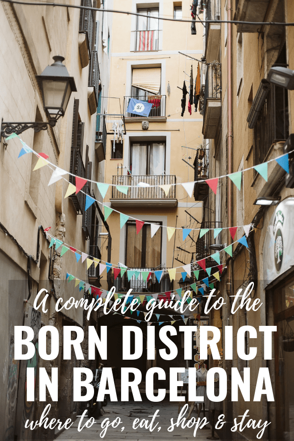 The Born neighborhood in Barcelona is full of great options for sightseeing, shopping and eating. Its central location also makes it a great place to stay.