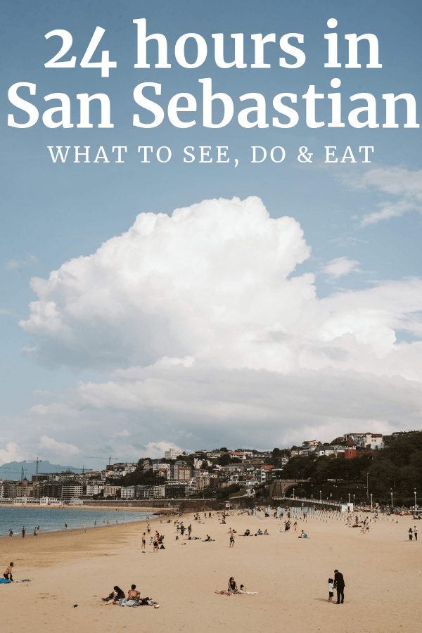 Ready to spend an unforgettable 24 hours in San Sebastian? Here's your itinerary for a perfect trip.