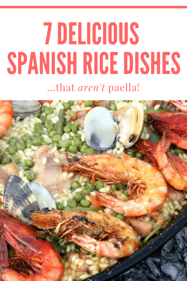 Spanish rice isn't just paella! Here are 7 dishes to try if you're looking to expand your horizons.